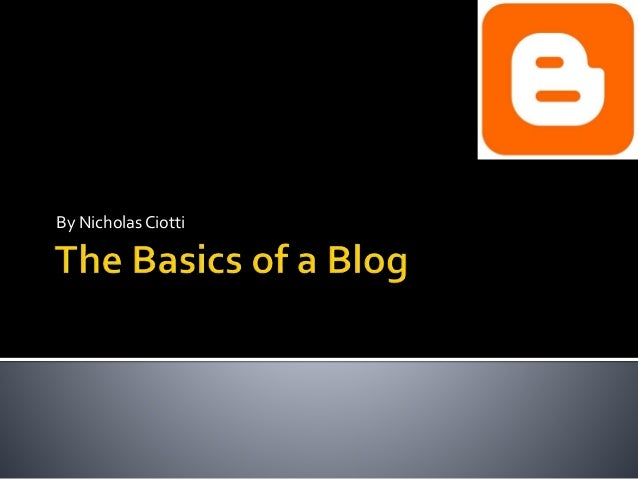 Basics of a Blog