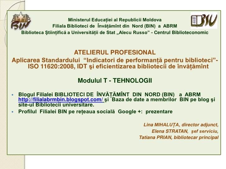 Ministerul Educaţiei al Republicii Moldova                    Filiala Biblioteci de Învăţămînt din Nord (BIN) a ABRM     B...