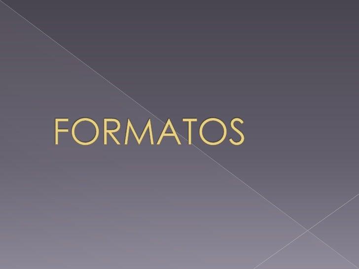 FORMATOS<br />