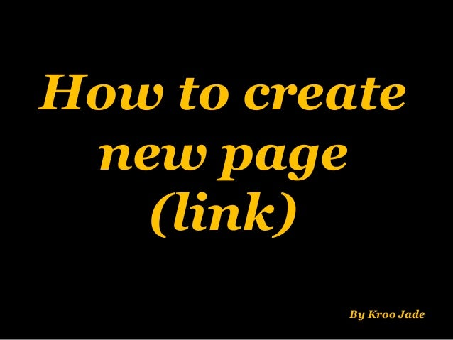 Blog06: How to create a new page(link).