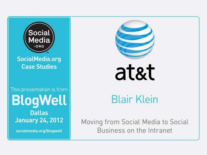 BlogWell Dallas Social Media Case Study: AT&T, presented by Blair Klein