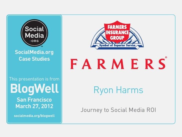 Farmers insurance social media case study