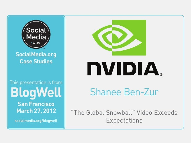 BlogWell San Francisco Case Study: NVIDIA, presented by Shanee Ben-Zur