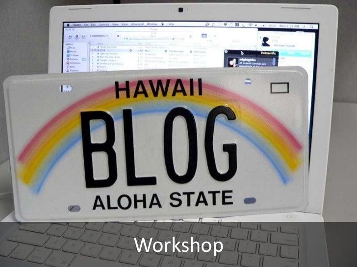 Internal Blog Workshop