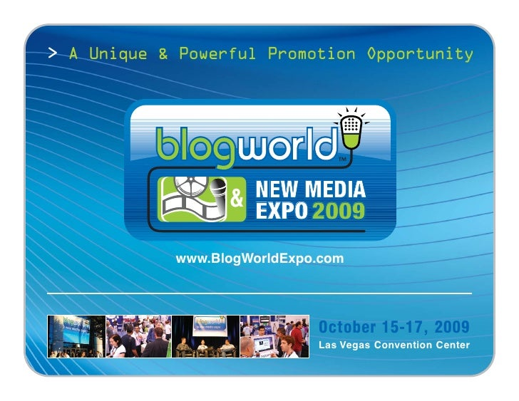 > A Unique & Powerful Promotion Opportunity                         NEW MEDIA                   &                     EXPO...