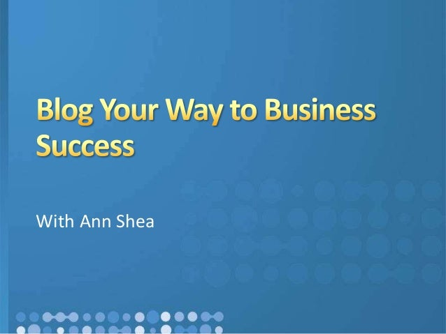 Blog your way to business success