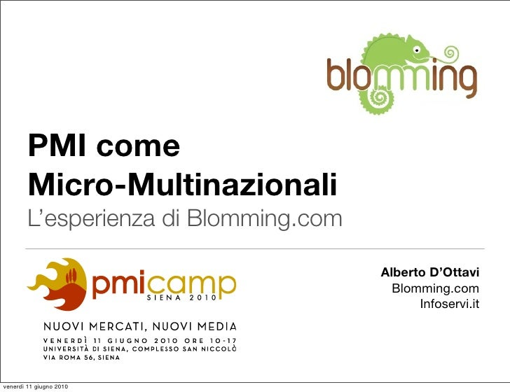 PMI come         Micro-Multinazionali         L'esperienza di Blomming.com                                         Alberto...