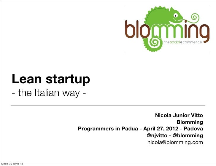 Lean startup        - the Italian way -                                                    Nicola Junior Vitto            ...