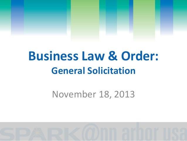 Business Law & Order - November 18, 2013 - General Solicitation Rules
