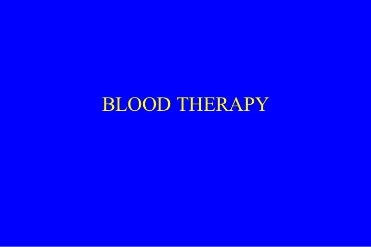 BLOOD THERAPY