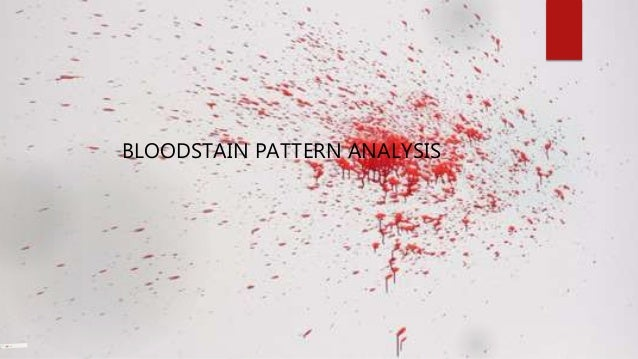 Bloodstain Pattern Analyst Related Keywords & Suggestions - Bloodstain ...