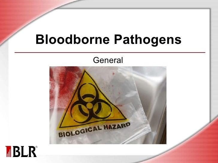 Bloodborne Pathogens General