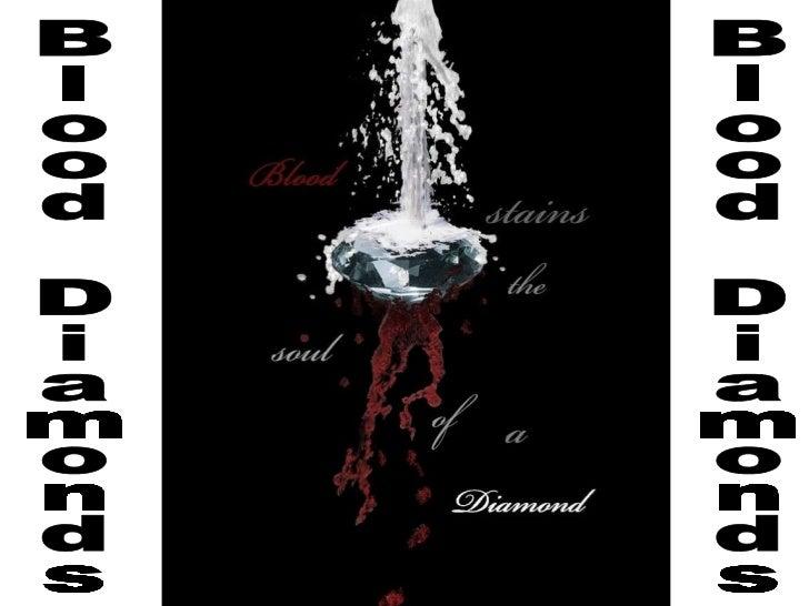 Blood diamonds presentation wav