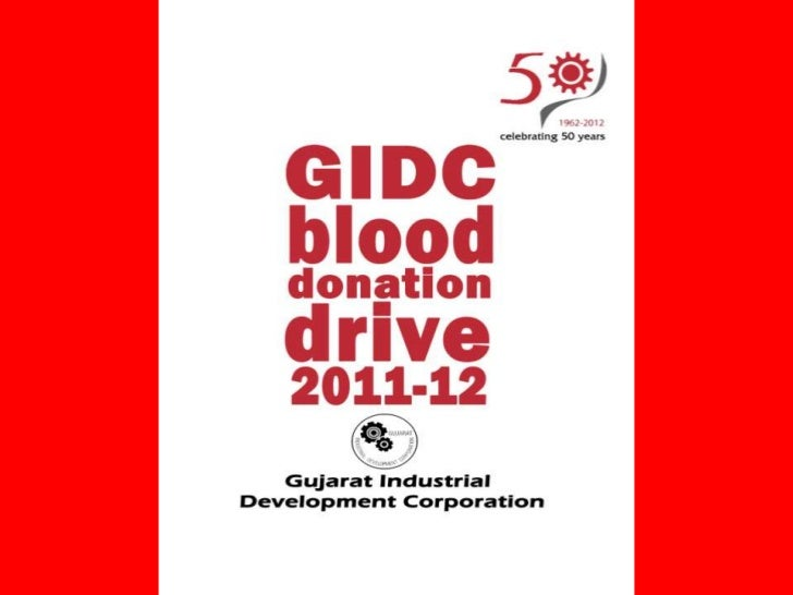 GIDC is celebrating 50 years..!!•   GIDC is organizing a Blood Donation Drive in all the major estates of GIDC and also in...