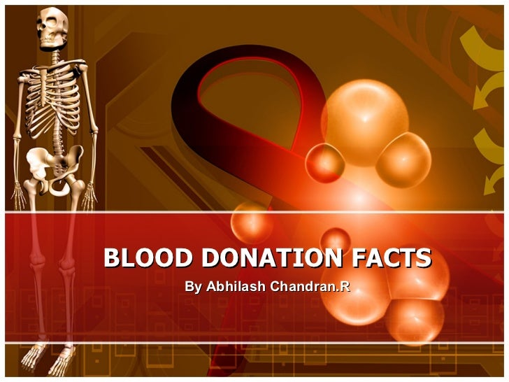 BLOOD DONATION FACTS By Abhilash Chandran.R