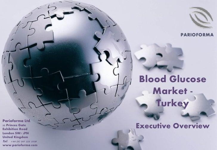 Blood glucose market   turkey - executive summary