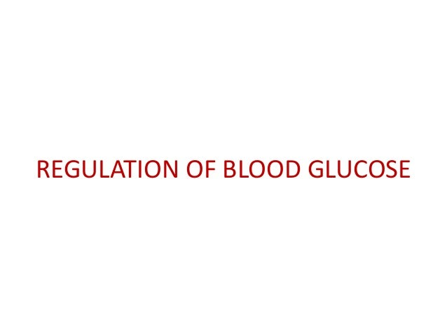 Blood glucose Regulation Dr veerendra