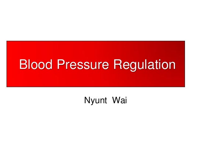 Blood Pressure Regulation Nyunt Wai