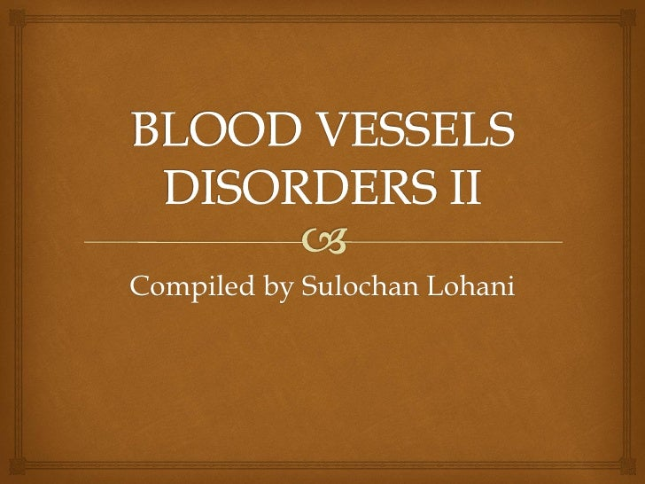 Blood vesseles ii