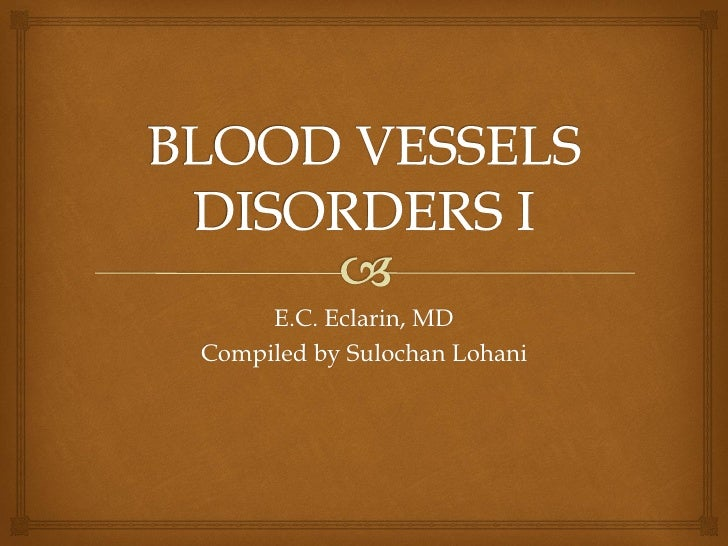 Blood vessels disorders i
