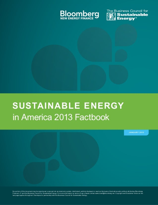 in America 2013 Factbook SUSTAINABLE ENERGY Sustainable Energy The Business Council for ® JANUARY 2013 No portion of this ...