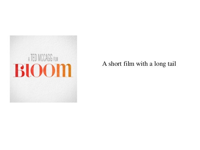 A short film with a long tail