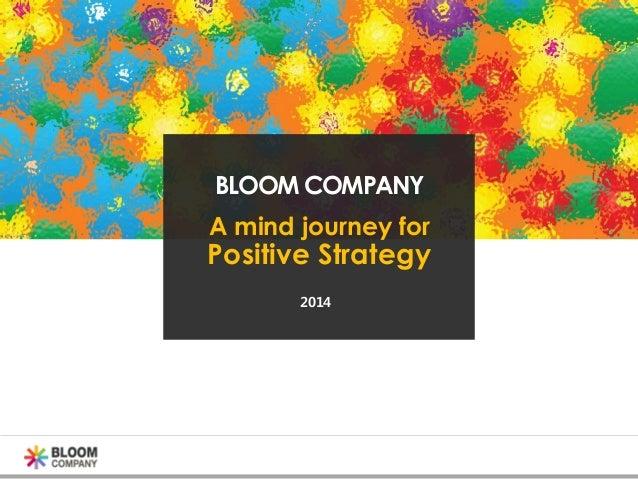 Bloom company positive strategy