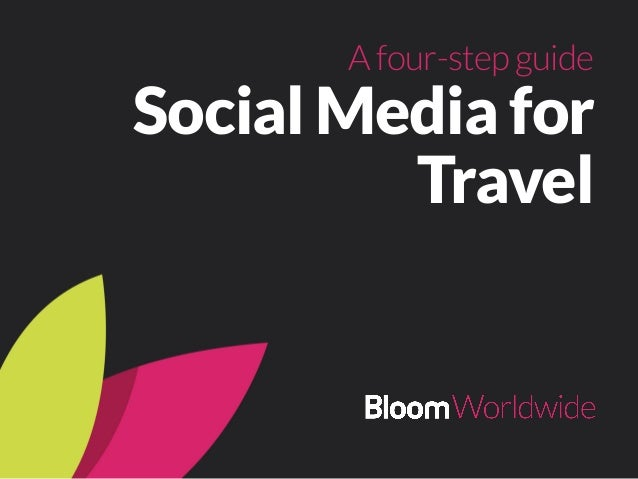 Social Media for Travel Afour-stepguide