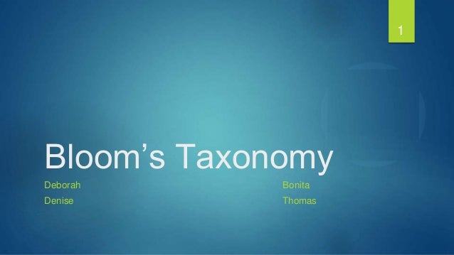 1Bloom's TaxonomyDeborah BonitaDenise Thomas