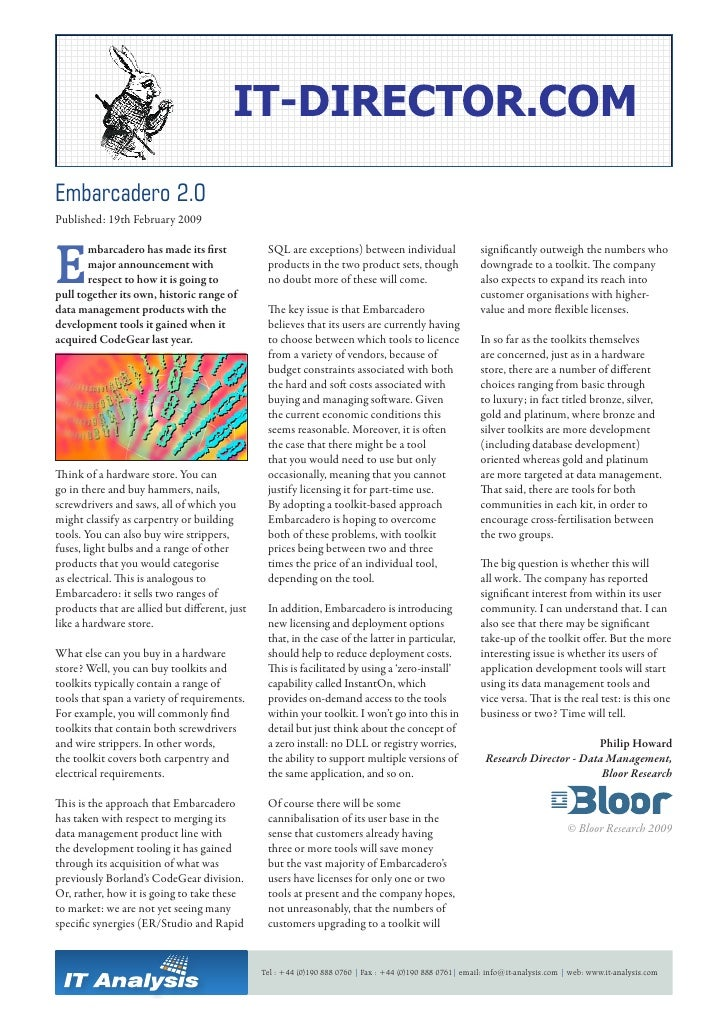 Embarcadero 2.0 Published: 19th February 2009    E        mbarcadero has made its first            SQL are exceptions) bet...