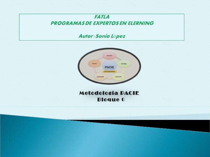 Metodología PACIE  Bloque  0