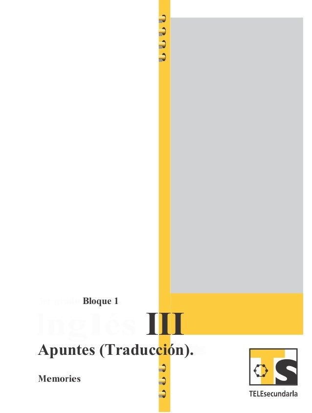 3er grado Bloque 1 Inglés III Apuntes (Traducción). Memories