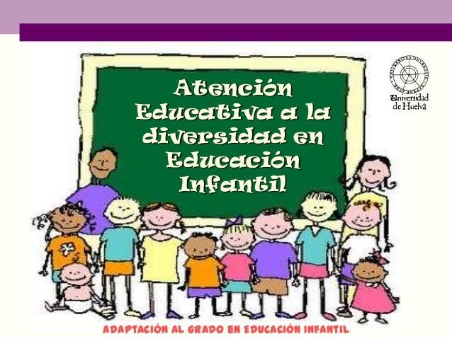NECESIDADES ESPECÍFICAS DE APOYO EDUCATIVO DEL ALUMNADO EN EDUCACIÓN INFANTIL: Alumnos y alumnas con necesidades educativas especiales en Infantil.