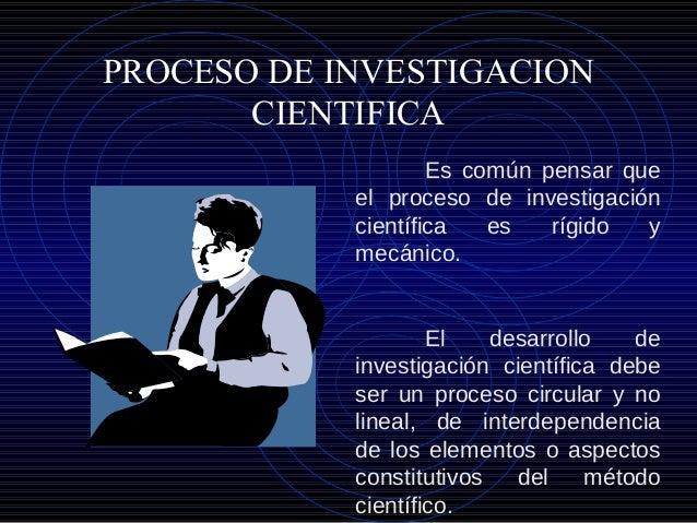 Es común pensar que el proceso de investigación científica es rígido y mecánico. El desarrollo de investigación científica...
