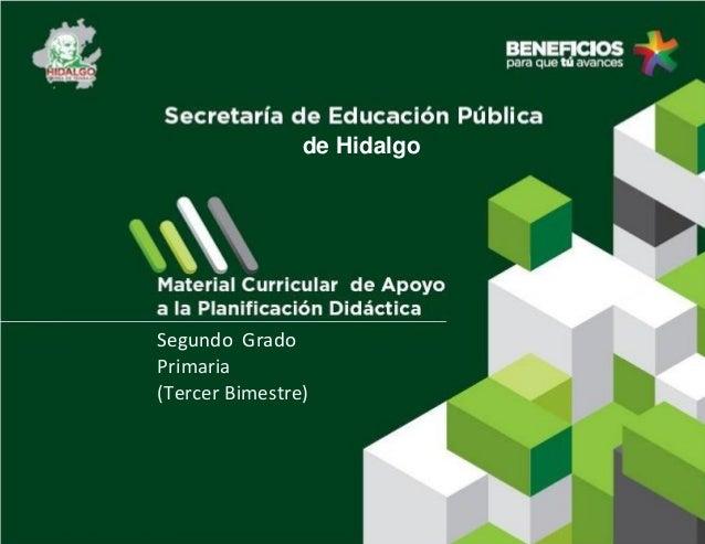 de Hidalgo  Segundo Grado Primaria (Tercer Bimestre)