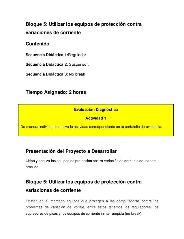 Bloque 5: Utilizar los equipos de protección contra variaciones de corriente Contenido Secuencia Didáctica 1:Regulador Sec...