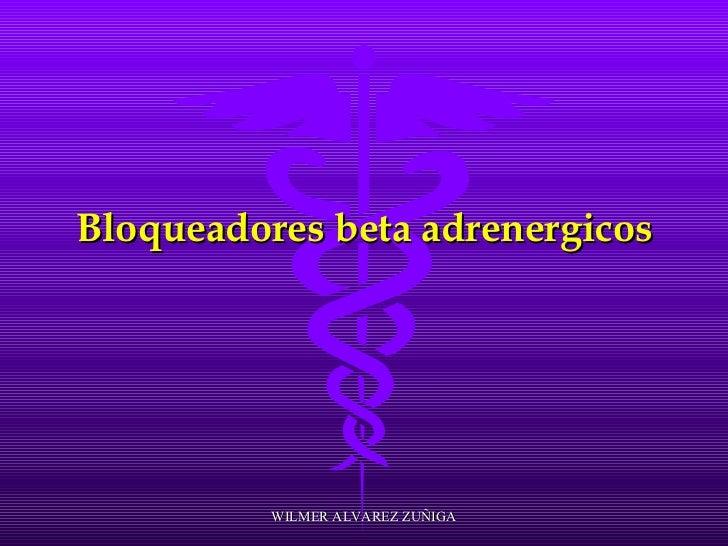 Bloqueadores beta adrenergicos