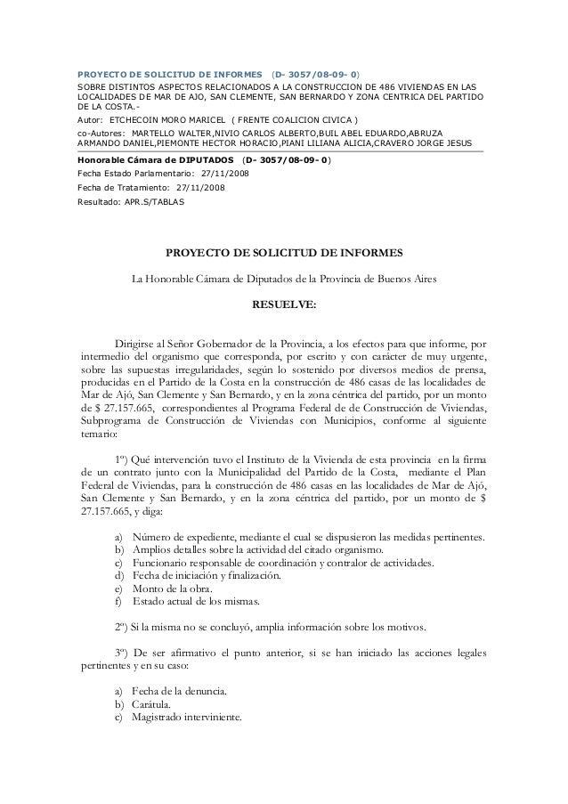 PROYECTO DE SOLICITUD DE INFORMES (D- 3057/08-09- 0) SOBRE DISTINTOS ASPECTOS RELACIONADOS A LA CONSTRUCCION DE 486 VIVIEN...