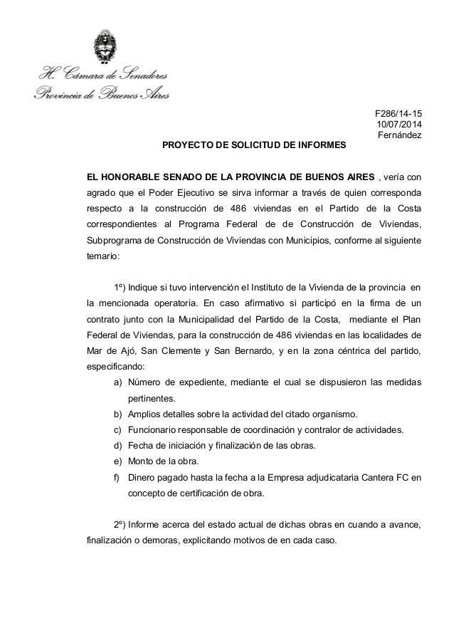 F286/14-15 10/07/2014 Fernández PROYECTO DE SOLICITUD DE INFORMES EL HONORABLE SENADO DE LA PROVINCIA DE BUENOS AIRES , ve...