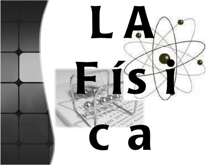 LA Física