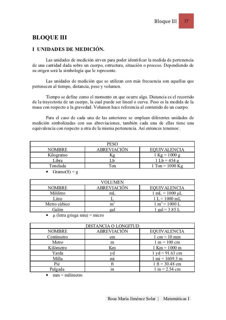 Bloque III      37BLOQUE IIII UNIDADES DE MEDICIÓN.       Las unidades de medición sirven para poder identificar la medida...