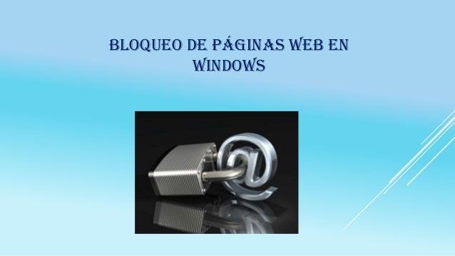 BLOQUEO DE PÁGINAS WEB EN WINDOWS