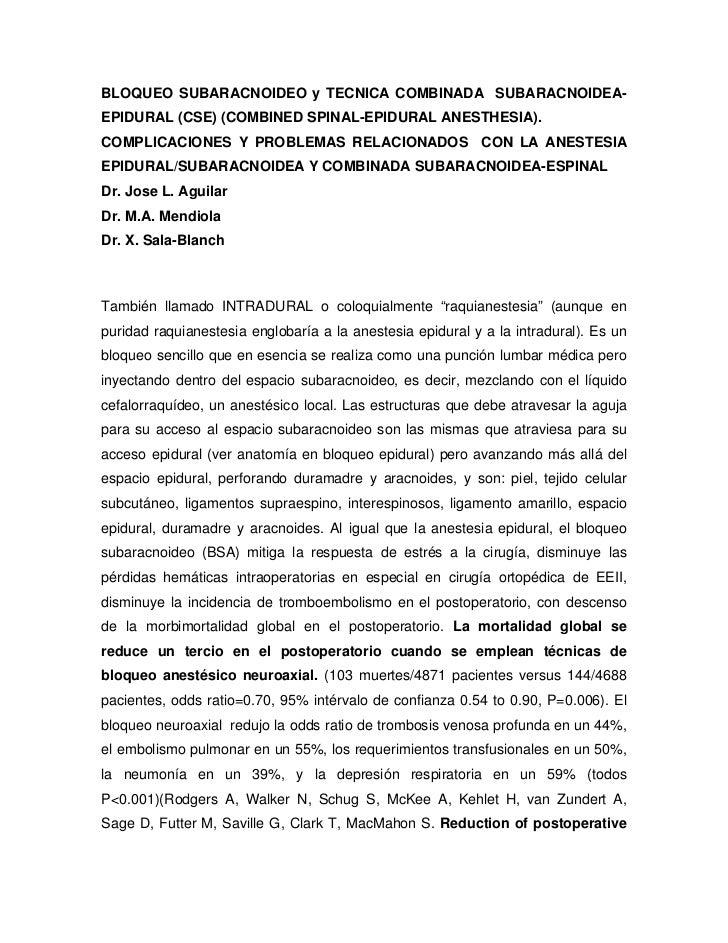 BLOQUEO SUBARACNOIDEO y TECNICA COMBINADA SUBARACNOIDEA-EPIDURAL (CSE) (COMBINED SPINAL-EPIDURAL ANESTHESIA).COMPLICACIONE...