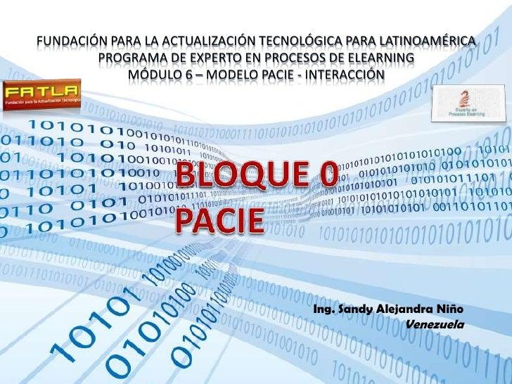 FUNDACIÓN PARA LA ACTUALIZACIÓN TECNOLÓGICA PARA LATINOAMÉRICAPROGRAMA DE EXPERTO EN PROCESOS DE ELEARNINGMÓDULO 6 – MODEL...