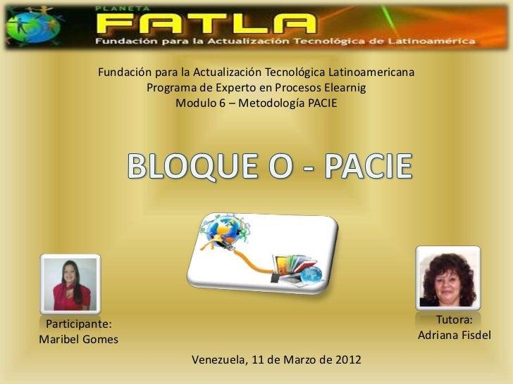 Fundación para la Actualización Tecnológica Latinoamericana                  Programa de Experto en Procesos Elearnig     ...