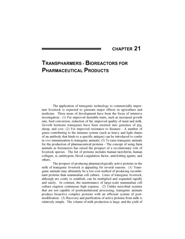 CHAPTER 2 1TRANSPHARMERS                  - BlOREACTORS FORPHARMACEUTICAL PRODUCTS         The application of transgenic t...