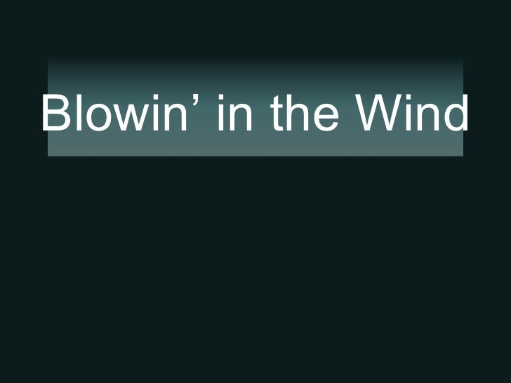 Blowing In The Wind Eng