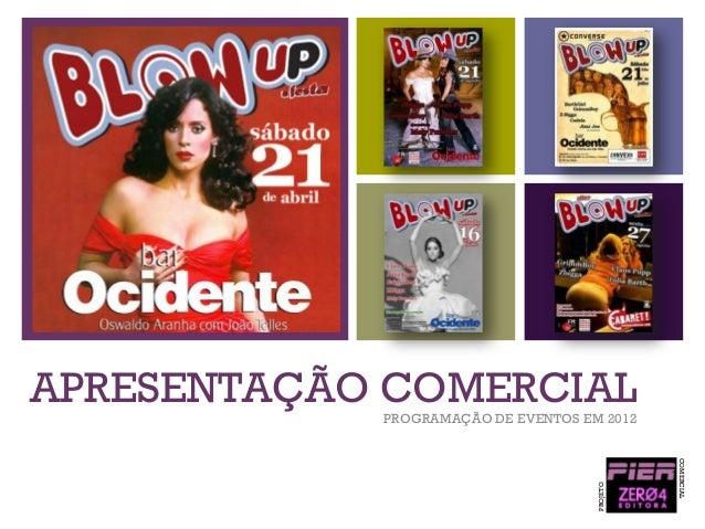 +  APRESENTAÇÃO COMERCIAL  COMERCIAL  PROJETO  PROGRAMAÇÃO DE EVENTOS EM 2012