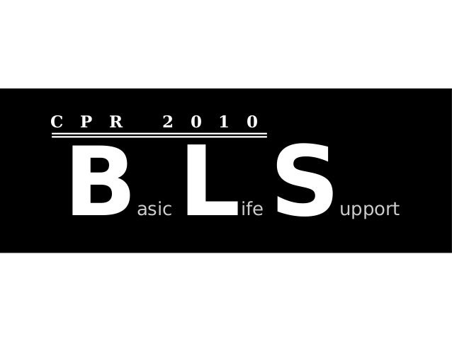 Basic Life Support 2010
