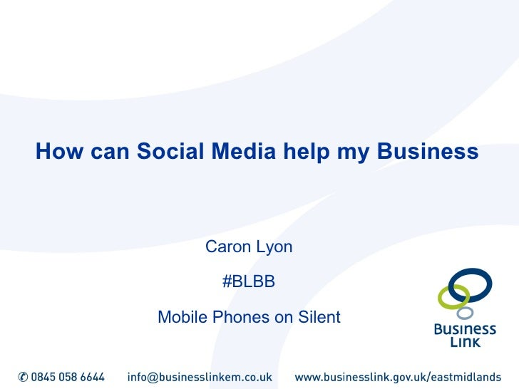 How can Social Media help my Business   Caron Lyon #BLBB Mobile Phones on Silent